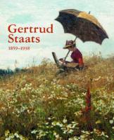 Gertrud Staats 1859-1938. Mistrzyni Śląskiego pejzażu