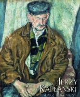 Jerzy Kapłański. Malarz doceniony
