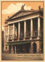 Budynki i wnętrza teatrów w Europie na dawnej pocztówce z kolekcji Janusza Deglera