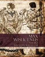 Max Wislicenus. Malarz Wrocławskiej secesji