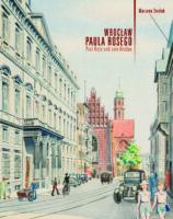 Wrocław Paula Rosego